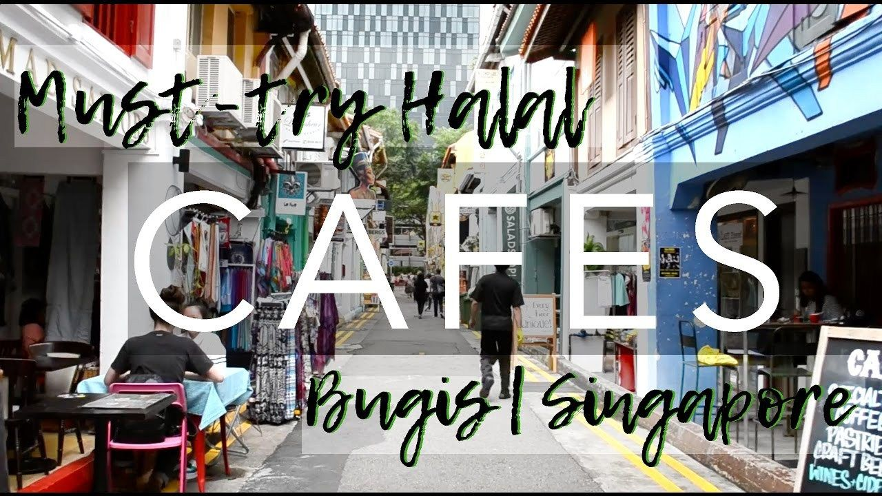 The Best Halal Friendly Cafes In Bugis Singapore Watch Video Here Http Singaporeonlinetop Info Food The Be Halal Food In Singapore Halal Recipes Halal