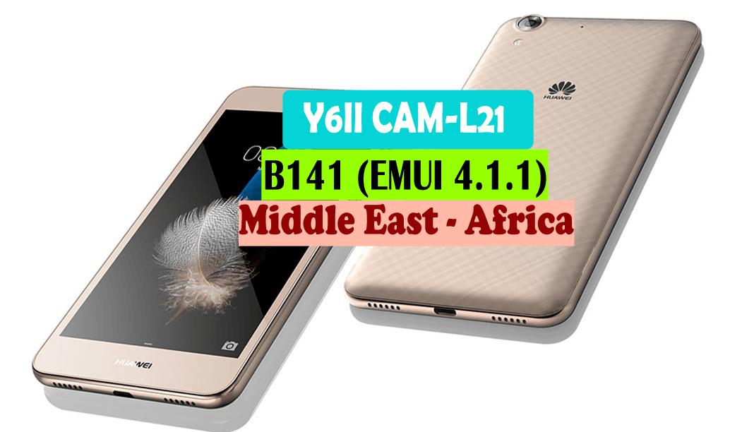 Huawei Y6II CAM-L21 Full Firmware B141 EMUI 4 1 1 (Middle