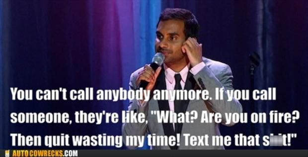 funny comedian quotes, do not call me, text me   Funny ...