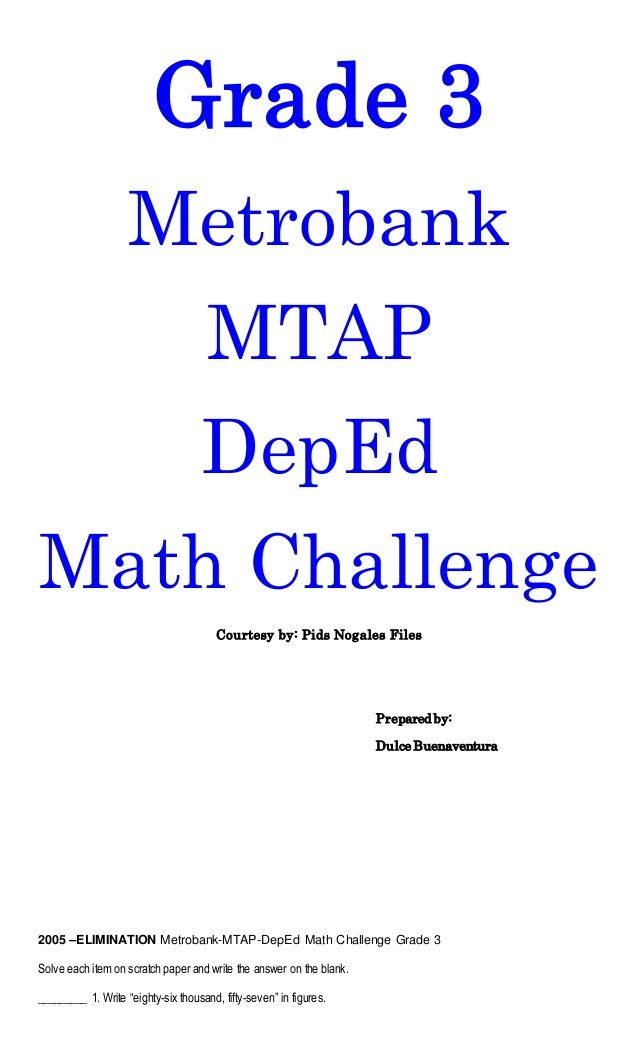 Grade 3 Metrobank MTAP DepEd Math Challenge Courtesy by: Pids ...