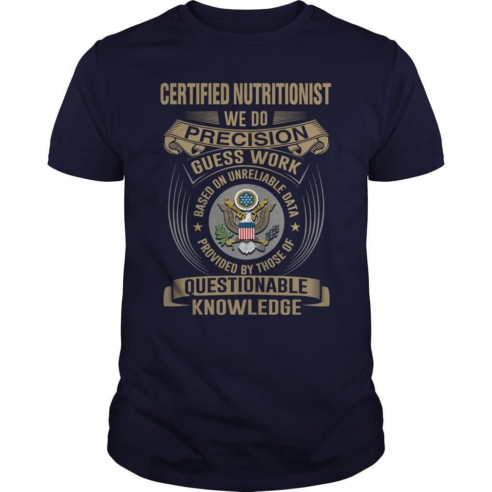 CERTIFIED NUTRITIONIST - WE DO T4 - CERTIFIED NUTRITIONIST - WE DO T4 (Nutritionist Tshirts)