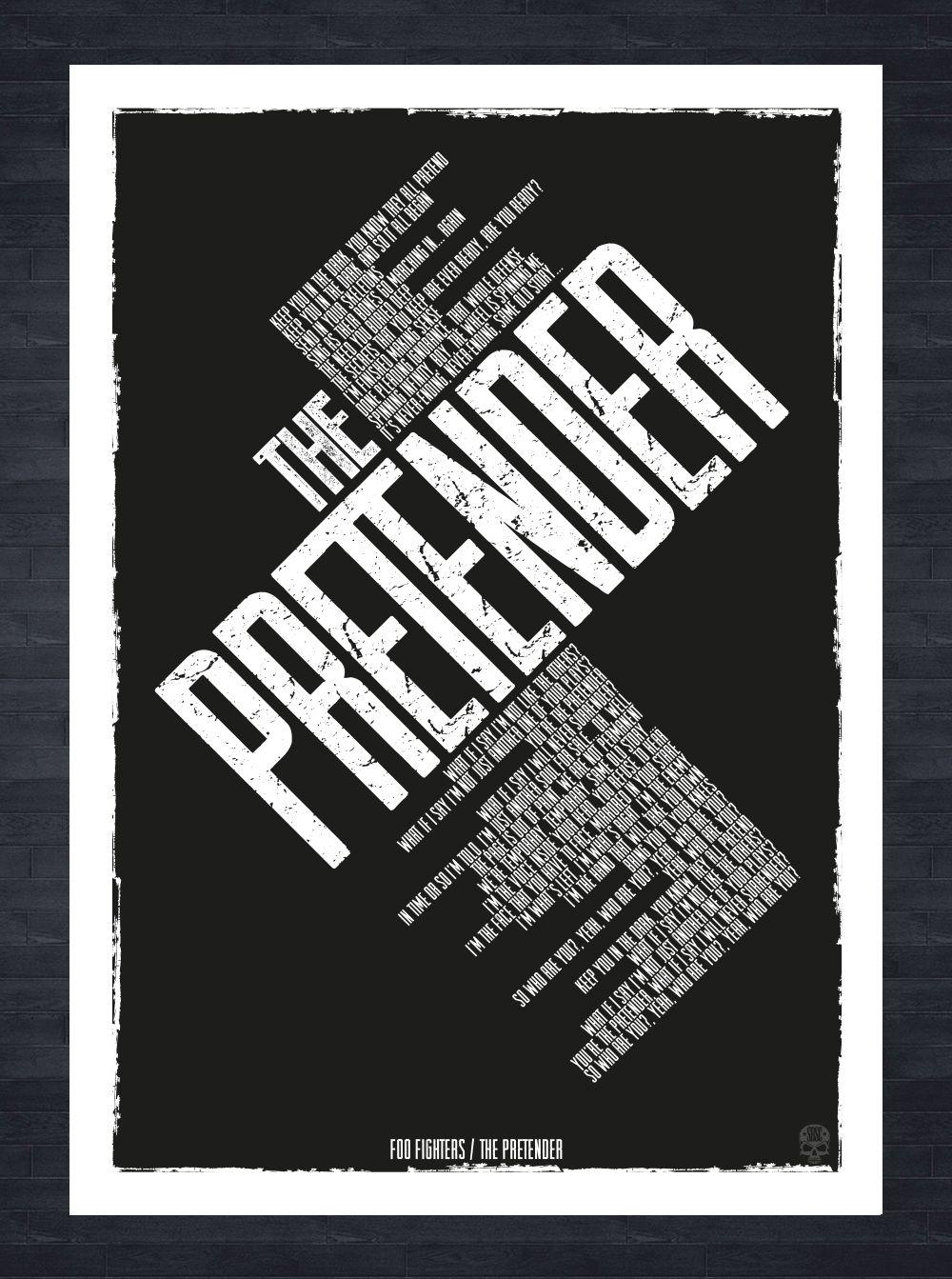 Foo Fighters The Pretender song lyrics A3 print. Created in Adobe Illustrator vector artwork.   Foo fighters lyrics. Foo fighters. Foo fighters ...