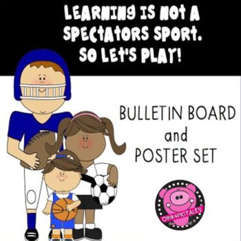 This Bulletin Board Set is Great for any Classroom to Encourage Your Students to be an Active Participant in Learning everyday. The Soccer, Football, and Basketball Themes makes this set last all year. Learning is Not a Spectator's Sport with has so many options for you to display students work, create a positive classroom environments, and Motivate your class.