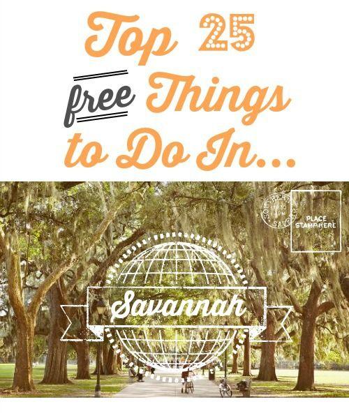 Top 25 Free Things To Do In Savannah Savannah Chat Orlando Travel Free Things To Do