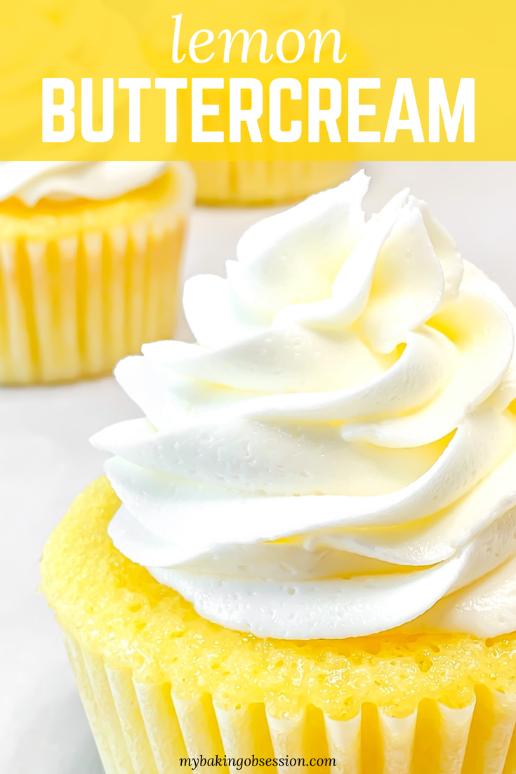Lemon Buttercream Recipe - My Baking Obsession #lemonbuttercream