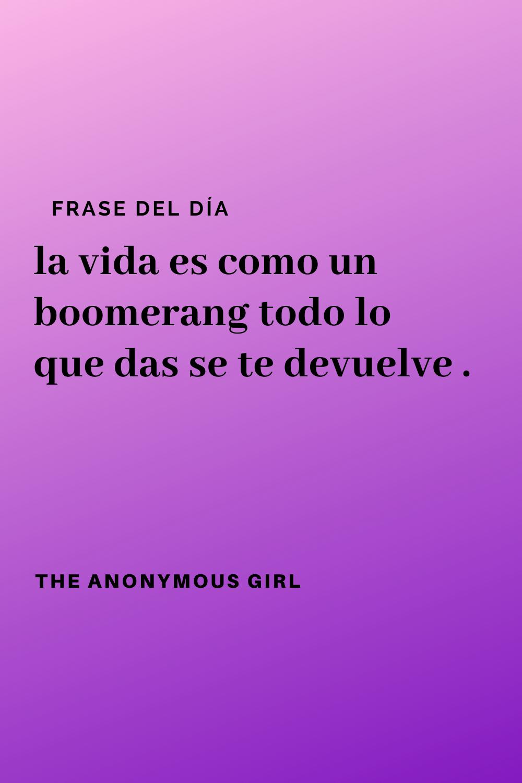 The Boomerang Frases Alentadoras Motivacion Frases Frases Inspiradoras