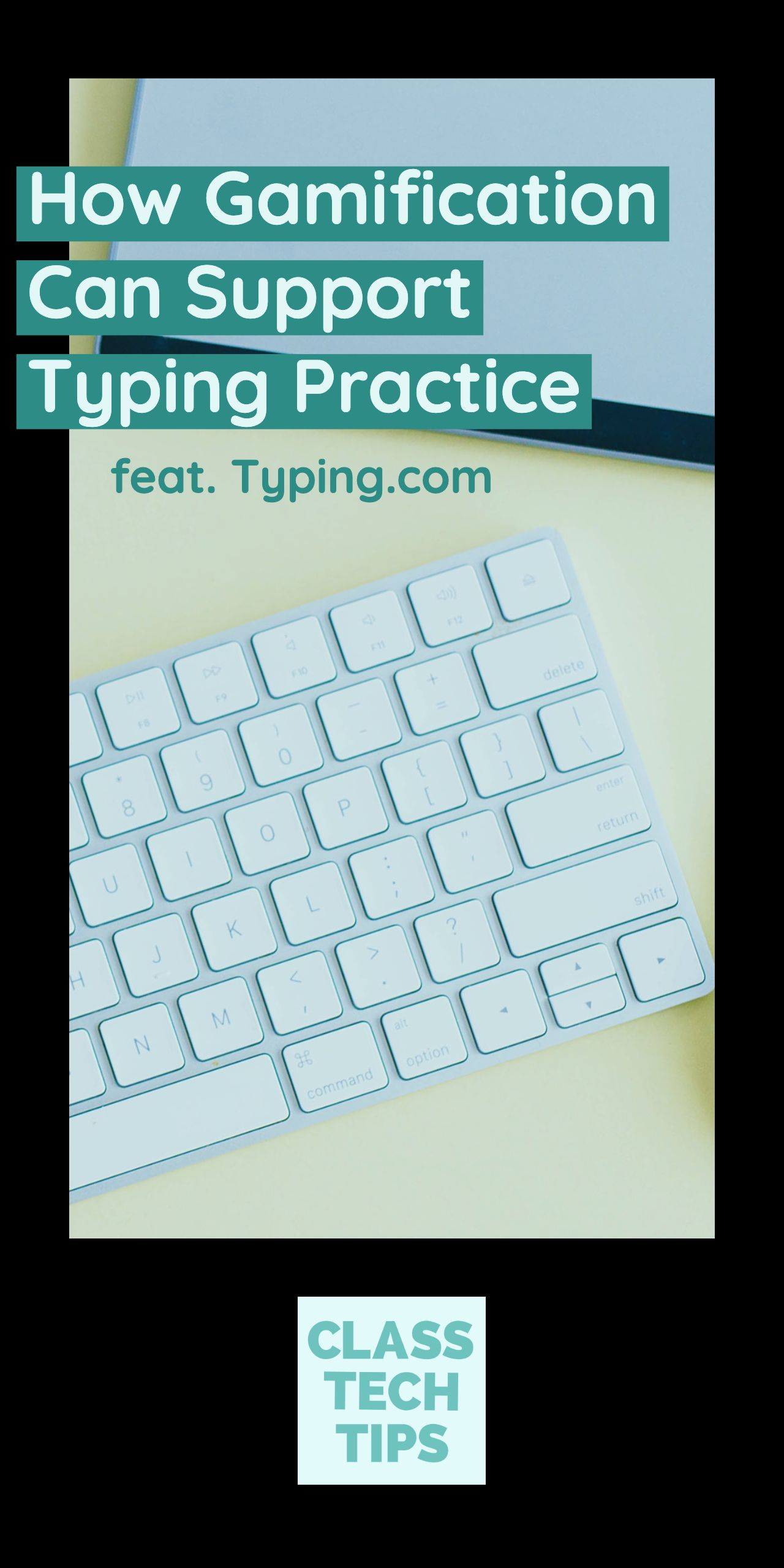 How Gamification Can Support Typing Practice