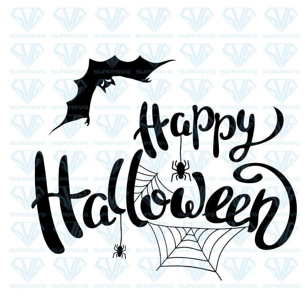 Happy Halloween Svg Files For Silhouette Files For Cricut Svg Dxf Eps Png Instant Download Happy Halloween Cricut Free Fonts For Cricut