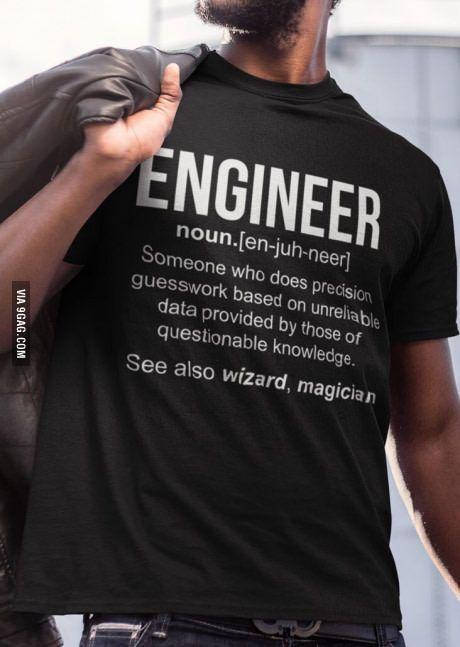 I Guess Engineering Humor Engineering Memes Engineering