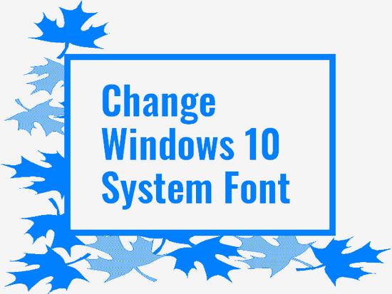 How To Change Windows 10 Default Font TopTrix Original