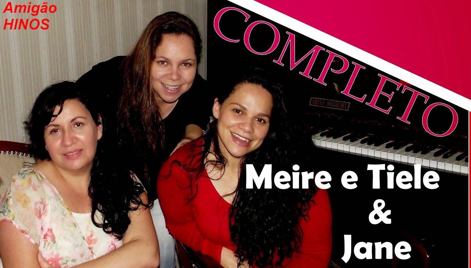 Amigao Hinos Ccb Hinario 5 Cantado Completo Meire Tiele E Jane