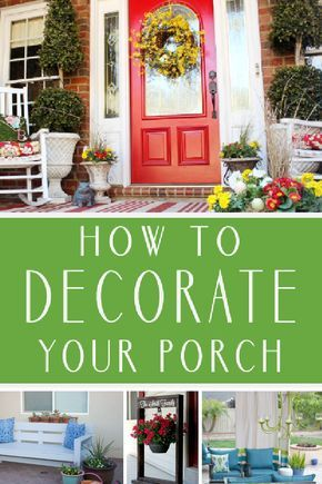 How to Decorate a Beautiful Porch - Design DIY Ideas #relaxingsummerporches