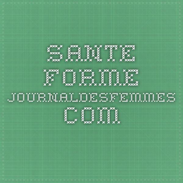 sante-forme.journaldesfemmes.com