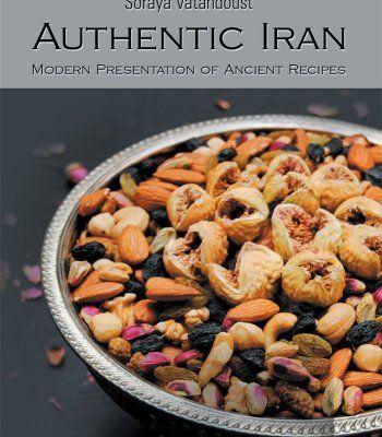 Authentic iran modern presentation of ancient recipes pdf cook authentic iran modern presentation of ancient recipes pdf forumfinder Image collections