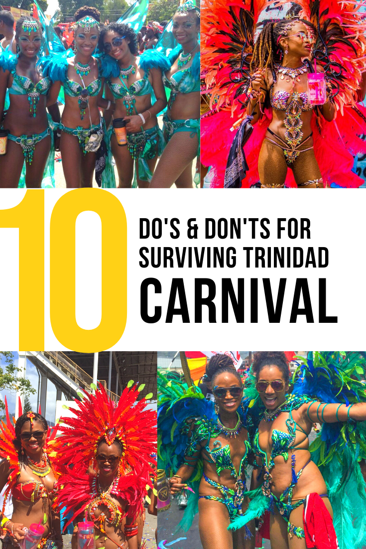 Trinidad Carnival Survival Guide: Do's & Don't for First Timers - Island Girl In-Transit