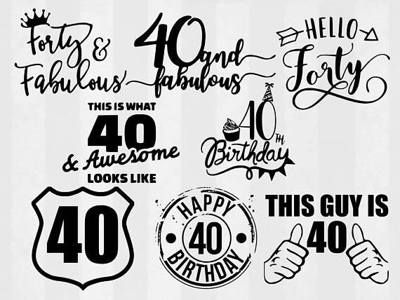 40th birthday svg bundle 40th birthday clipart 40th cut diy party rh pinterest com 40th birthday clipart free 40th birthday clipart images