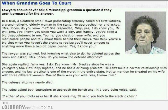 lawyers should never ask her anything because........