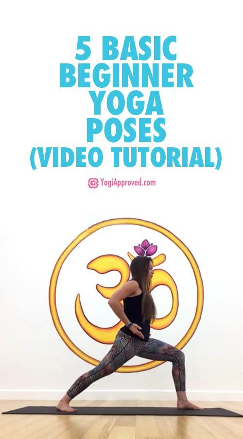 Start Practicing Yoga 5 Basic Beginner Poses Video Tutorial