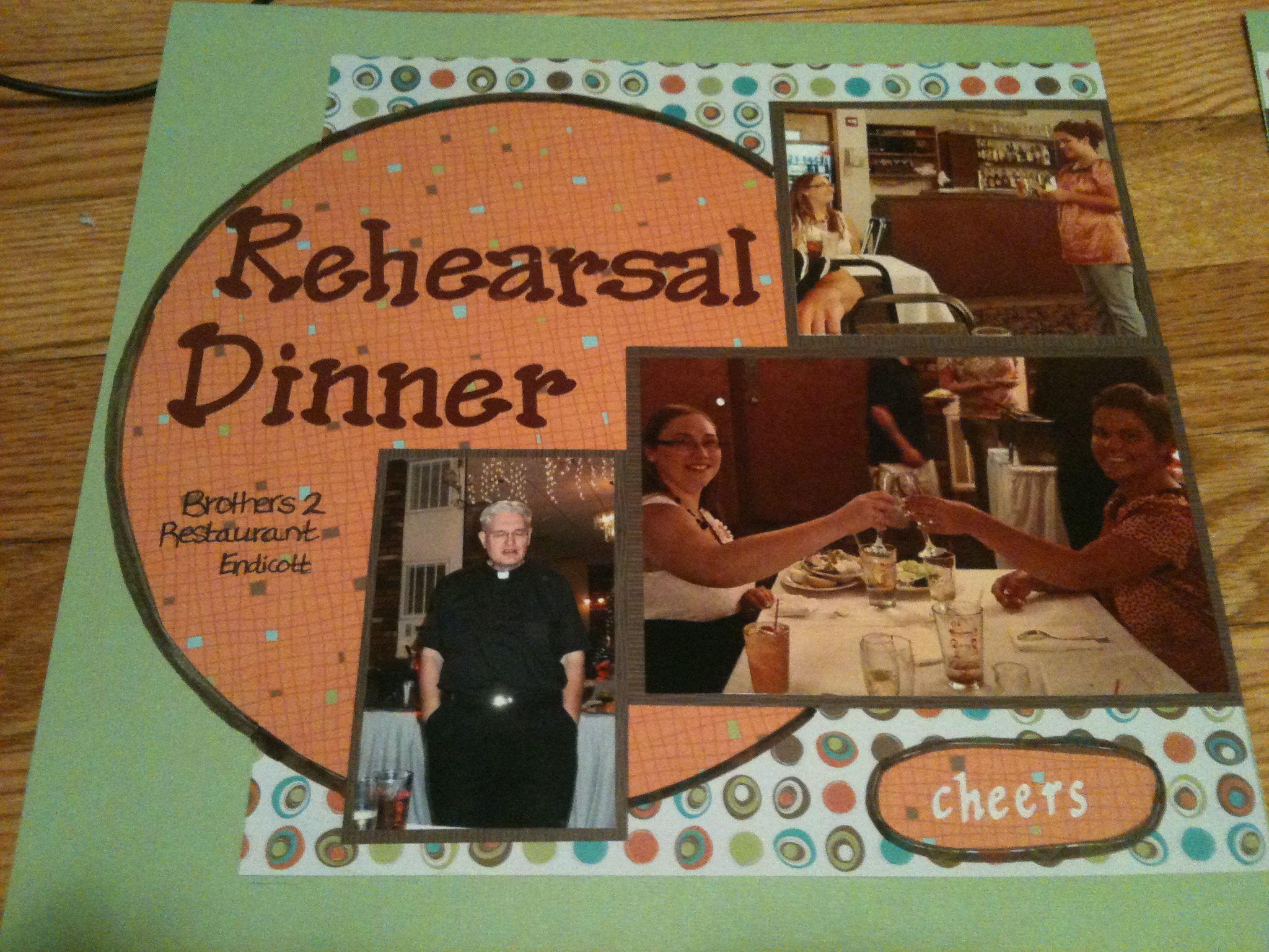 Rehearsal Dinner Left Pg - Scrapbook.com