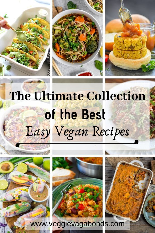 The Ultimate Collection Of The Best Simple Vegan Recipes