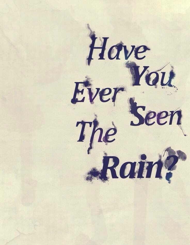 Lyric rain song lyrics : Have you ever seen the rain? | Neil Diamond | Pinterest | Rain ...