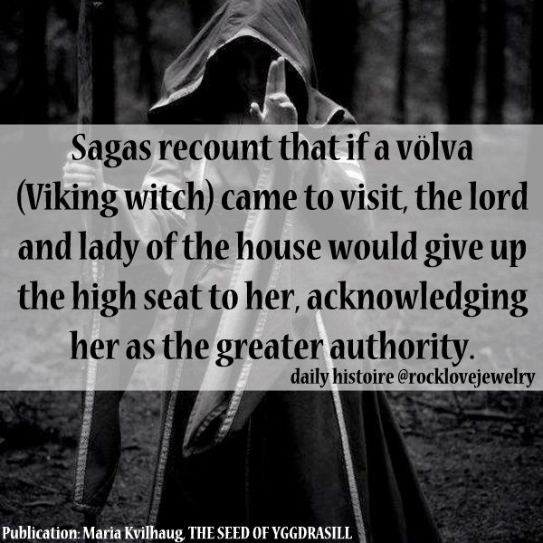 Norse Pagan Quotes Quotesgram: Shown Respect Wherever They Wandered... Viking Volva Witch