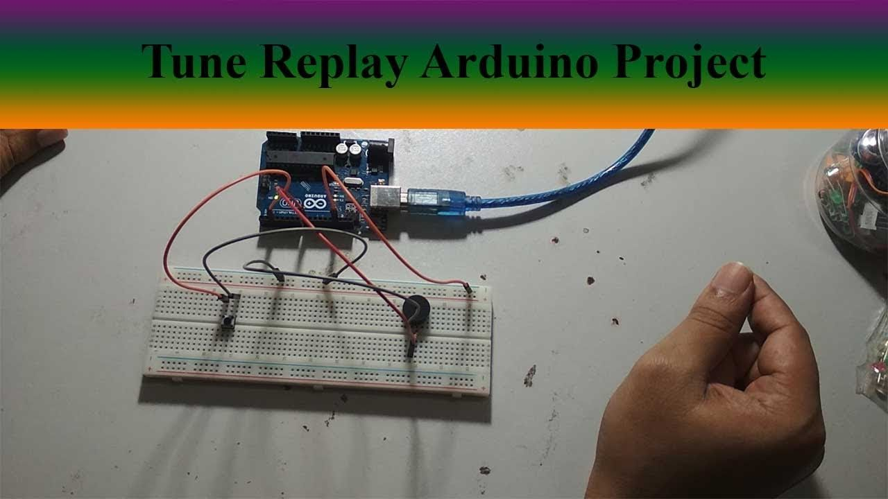 ea494e7de19848758a4a9a9ca2adfb87 eb 15 tune replay easy arduino project for beginners arduino