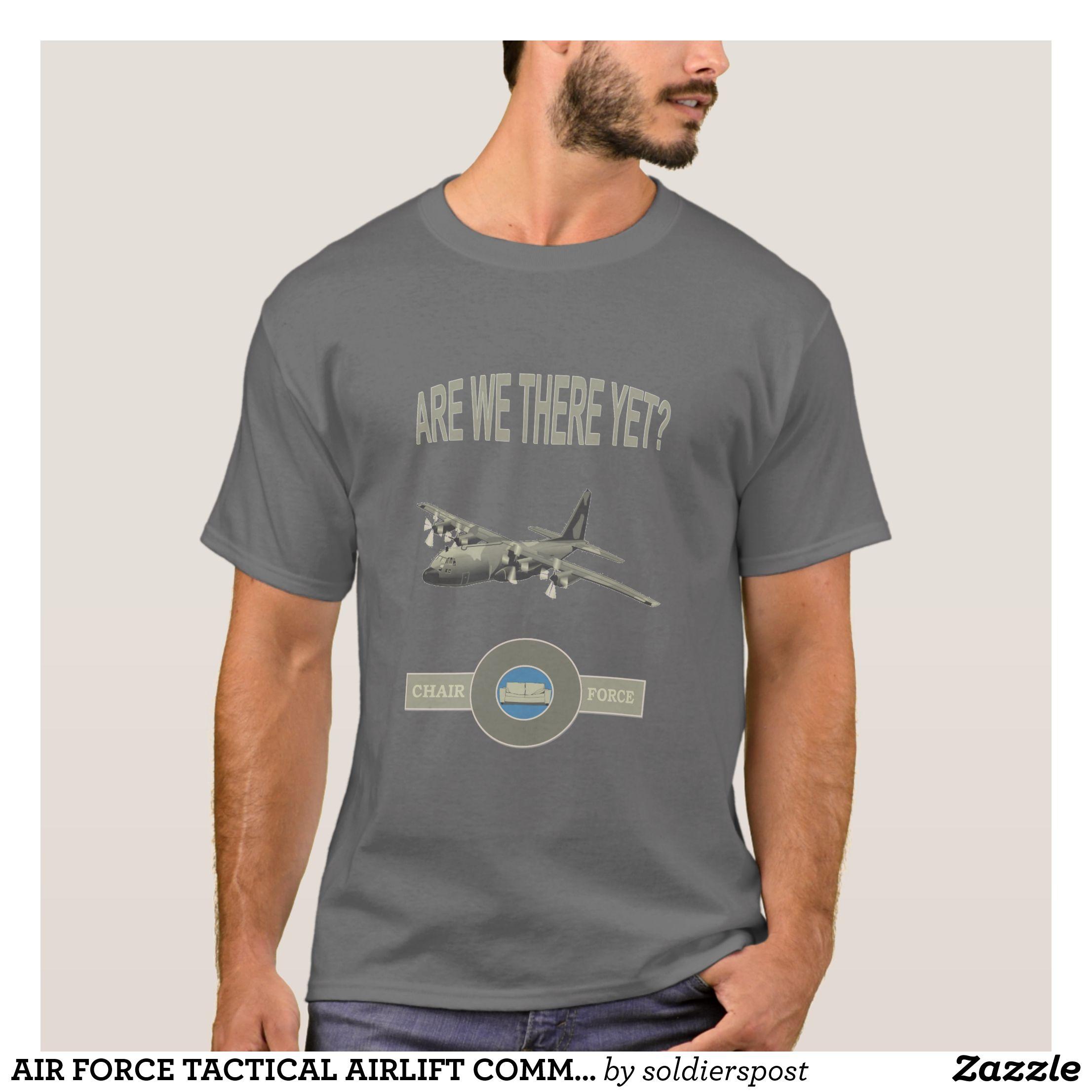 Air Force Tactical Airlift Command T Shirt Zazzle Com Tee Shirts T Shirt Printed Shirts