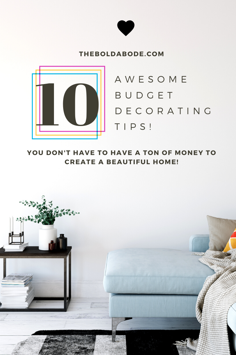 We're on a budget, and need some help decorating, I've got you covered! Check out these great tips and tricks for decorating on a very tight budget. #BudgetDecorating #DIY #HomeDecor #DecoratingonaBudget #CreativeDecorating #CheapDecor #CheapDecorating #decoratingideasforthehome #decoratingideasforthehomediy