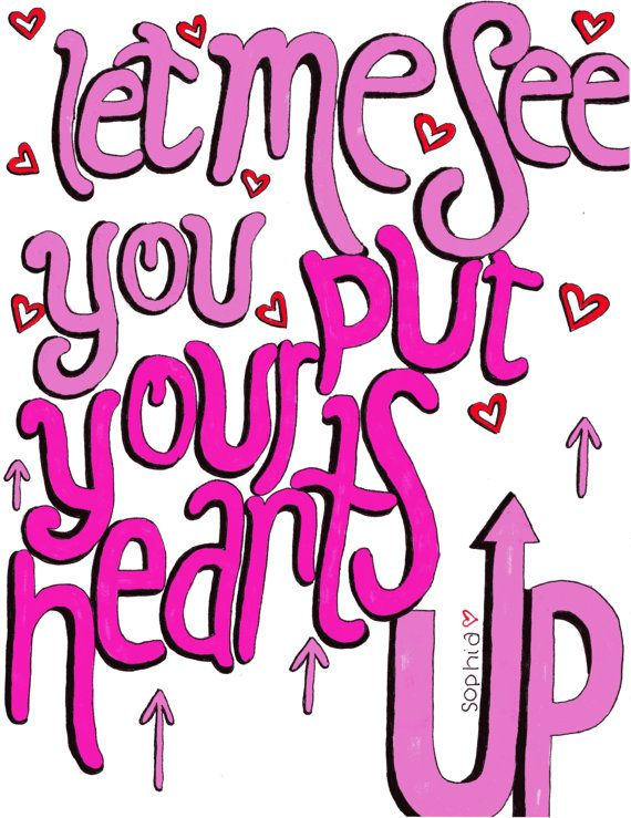 Let Me See You Put Your Hearts Up Ariana Grande Ariana Grande