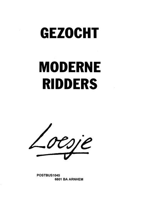 moderne spreuken Gezocht moderne ridders   Loesje | Quotes | Pinterest   Ridder en  moderne spreuken