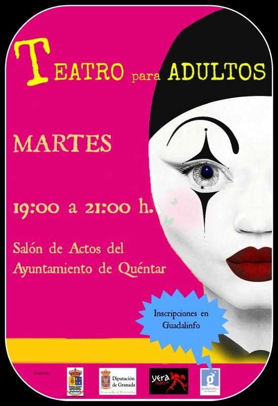 El 29 de Enero empiezan las Clases de Teatro para Adultos. La inscripción es obligatoria y se hará en el centro Guadalinfo de Quéntar.    Crearemos un grupo de teatro y Ramón, nuestro profesor, nos irá guiando en la obra que elijamos.    Duración 4 meses.