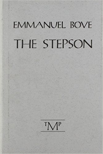 Amazon Com The Stepson 9781568970042 Emmanuel Bove Nathalie Favre Gilly Books Cards Against Humanity Books Gilly