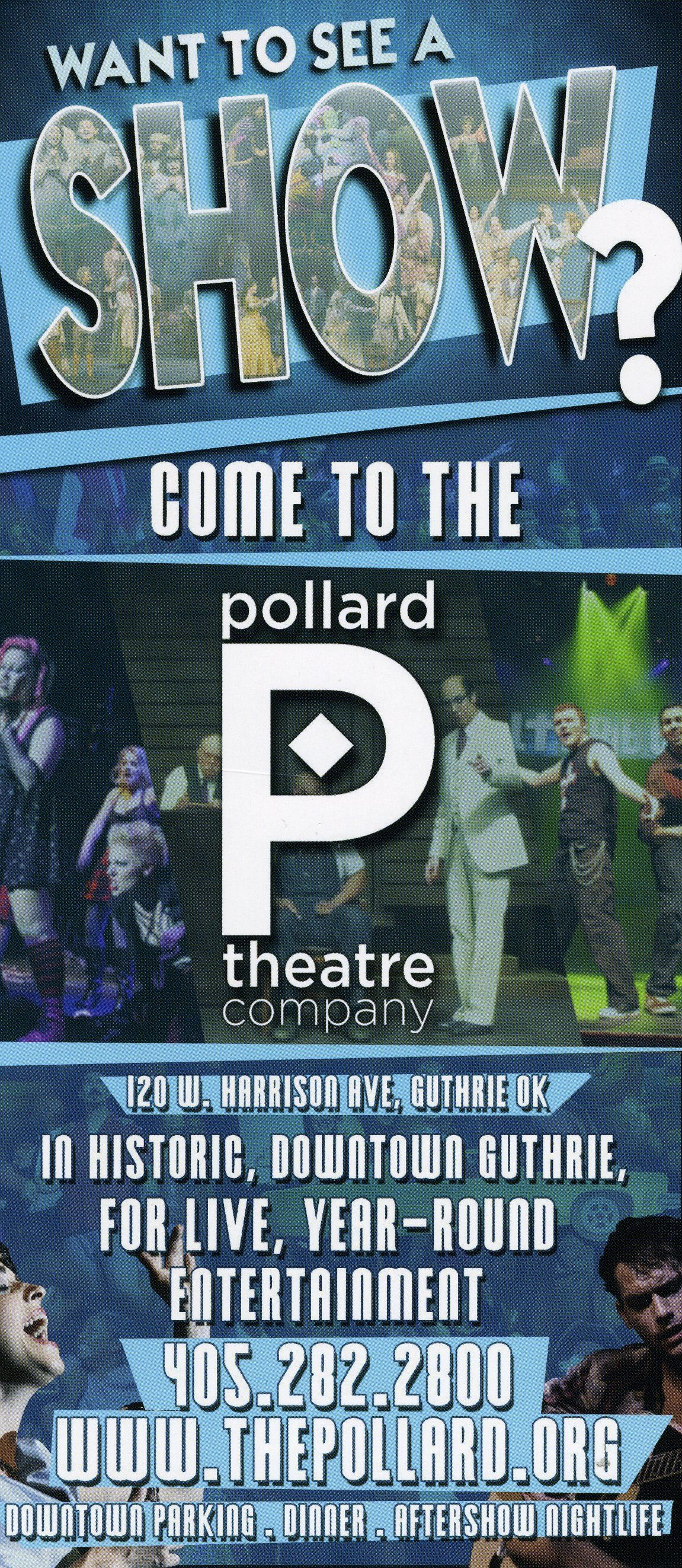 Located in historic downtown Guthrie, the Pollard Theatre