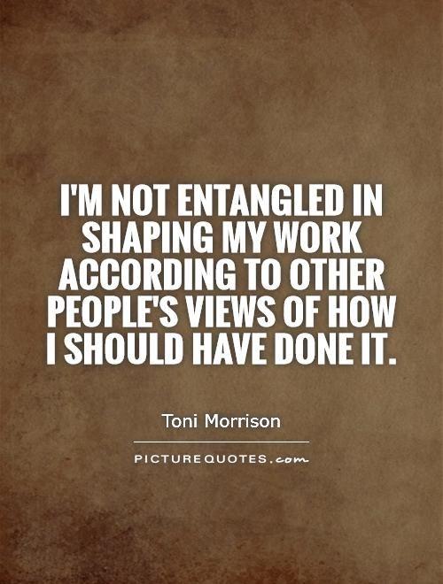 Toni Morrison Quotes Best Toni Morrison Quote  One's Got Class  Pinterest  Toni Morrison .