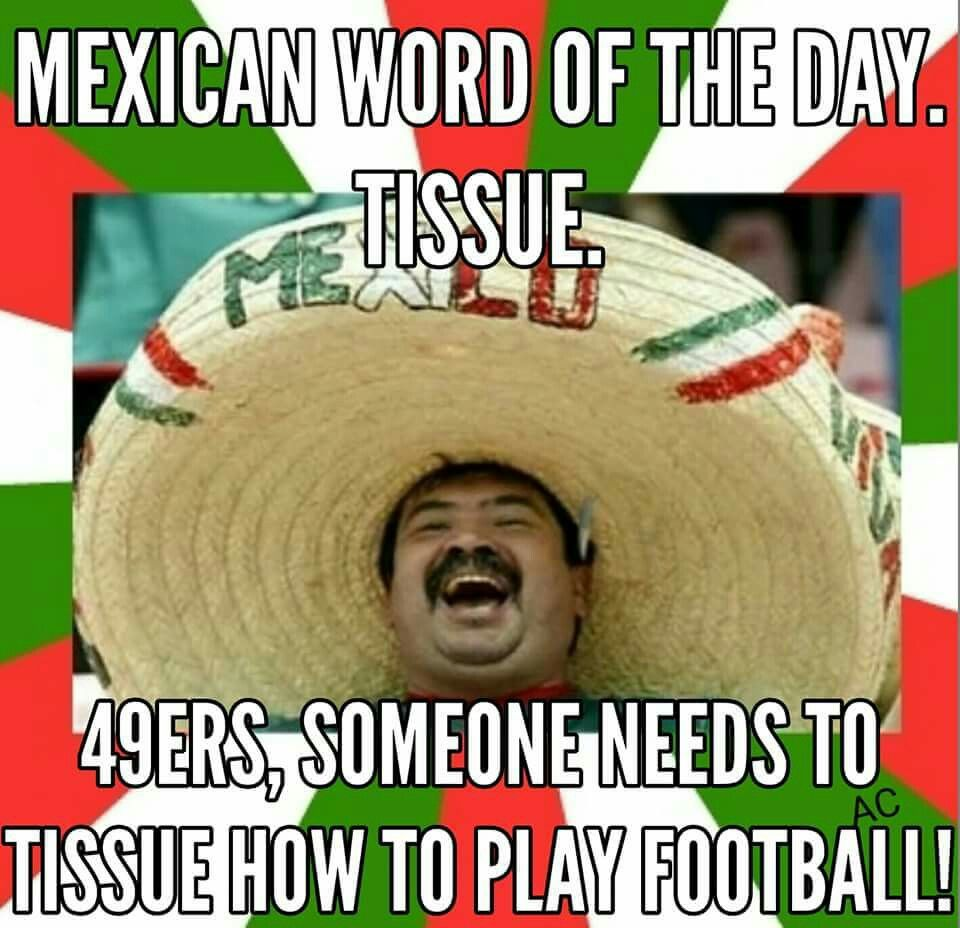 Funny Mexican Man Meme : Mexican word of the day sports pinterest