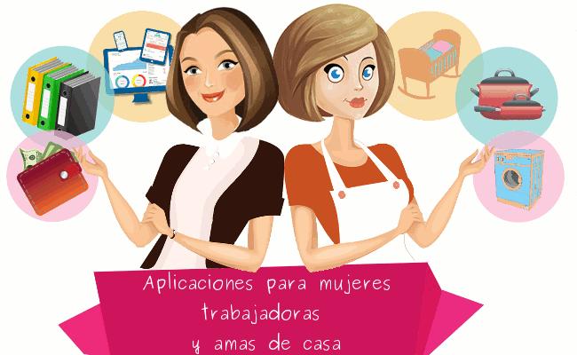 15 aplicaciones para mujeres trabajadoras y amas de casa for Casa de chicas