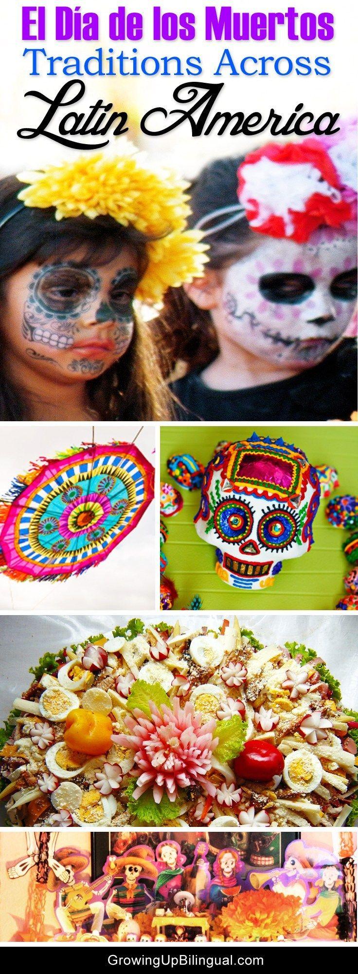 Day of the Dead Celebrations in Latin America Dia de los