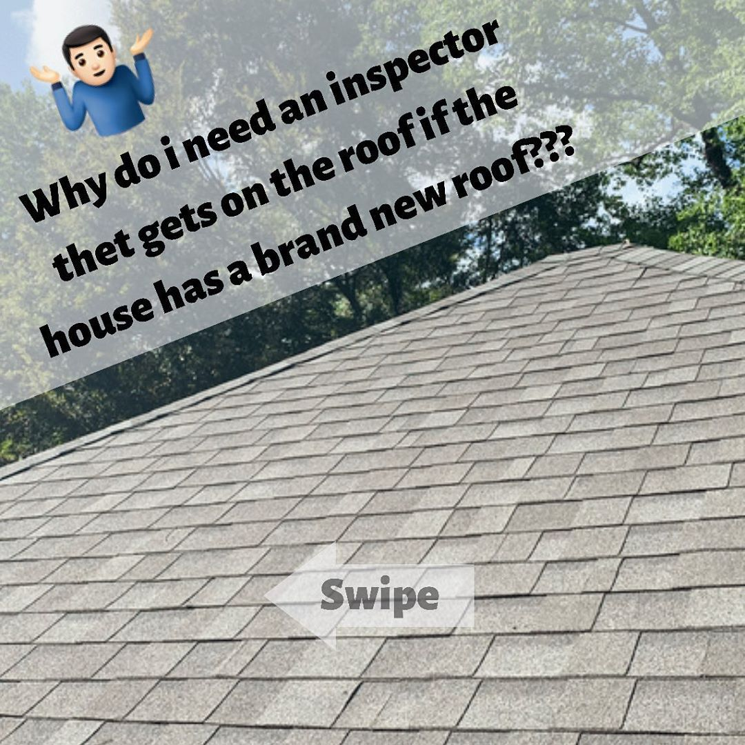 Don T Think That A New Roof Means Your Roof Doesn T Need To Be Inspected You Never Know What A Good Inspector Will Find While Up There Hireaprofessional Roo
