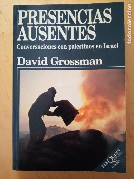 DAVID GROSSMAN PRESENCIAS AUSENTES