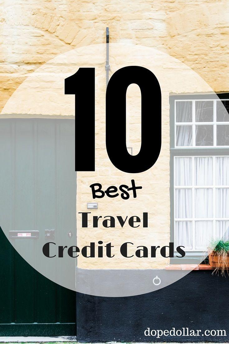 Best Travel Credit Card For Rewards 2017