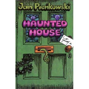 Haunted House by Jan Pienkowski  The best pop up book, still