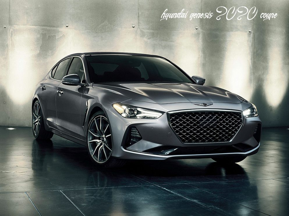 Hyundai Genesis 2020 Coupe Concept And Review In 2020 Hyundai Genesis Twin Turbo Hyundai