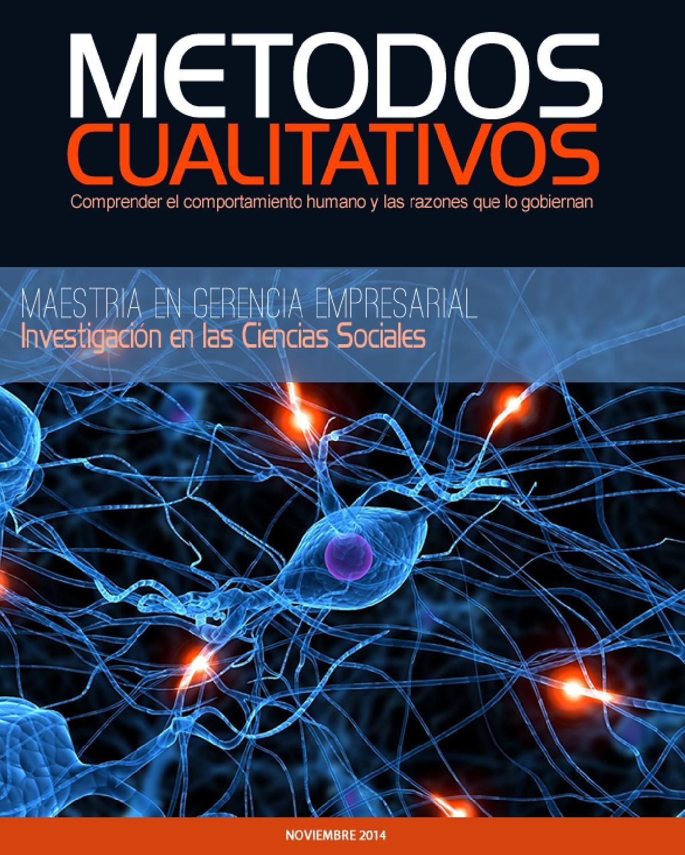 Métodos Cualitativos  Revista sobre los Métodos Cualitativos utilizados en las Investigaciones de las Ciencias Sociales