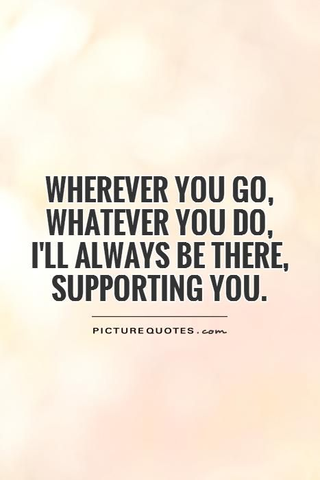 Always Support Quotes Inspirational Quotes For Sisters Encouragement Quotes