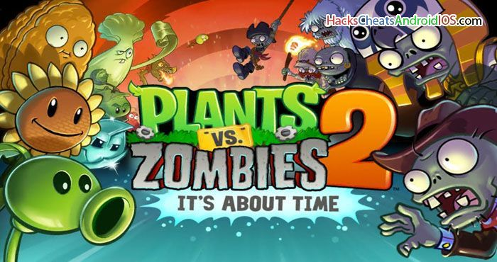Plants Vs Zombies 2 Hack Android And Ios Plants Vs Zombies Zombie Wallpaper Free Android Games