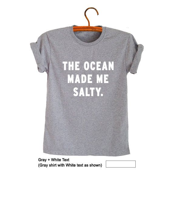 2363c24c83227 The ocean made me salty TShirts for Women Men Grunge Graphic Tee ...