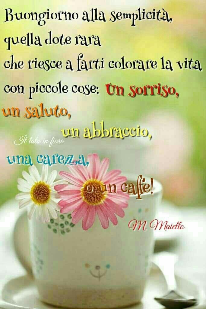 Pin di Gianna S Marenghi su Good morning   Good morning ...