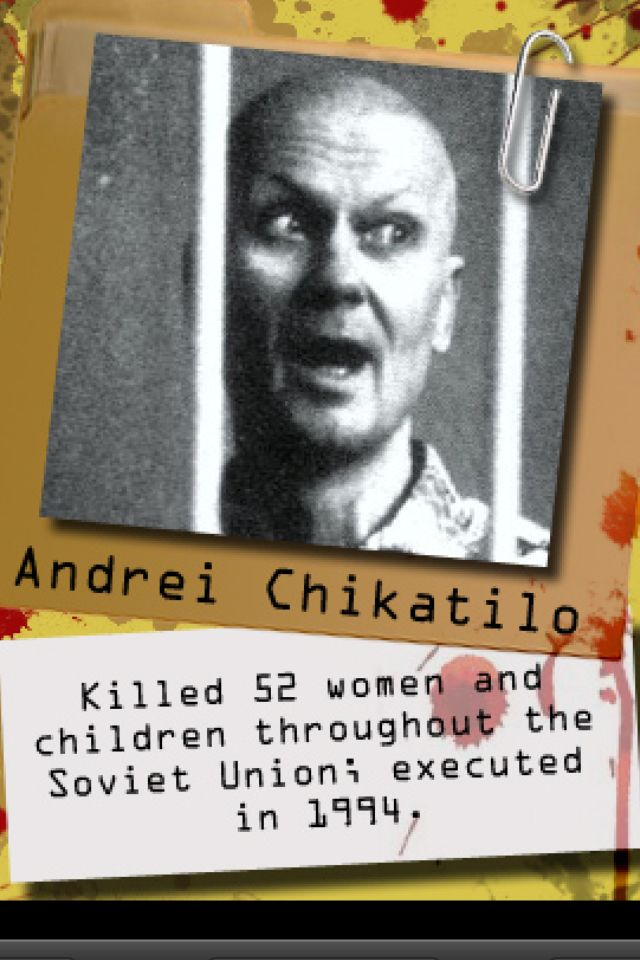 Andrei Chikatilo : extremely interesting case. (Psych major... Sue me:/)
