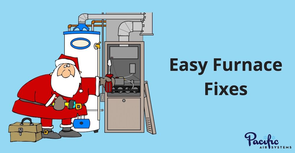 3 Easy Furnace Fixes Common Furnace Problems Solutions